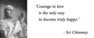 courage-to-love-only-way-to-be-happy