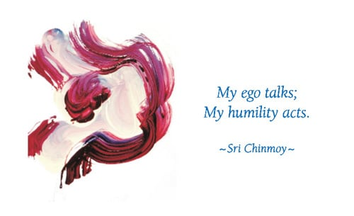 my-ego-talks-my-humility-acts